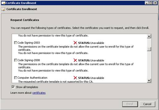 Certificate issuance issue the template is published in ad i can request certificate using web enrollment but when i request a certificate from certificate snap in personal yadclub Images
